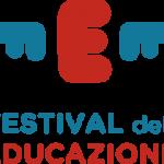 """Festival dell'Educazione """"Per un pensiero creativo, critico e civico"""""""